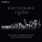 Rautavaara: Vigilia de Various Artists