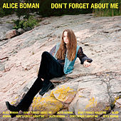 Don't Forget About Me by Alice Boman