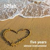 Five Years (Almost Instrumental Karaoke) by B2fab