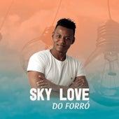 A Perereca da Vizinha de Sky Love do Forró