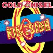 Ringside de Cold Chisel
