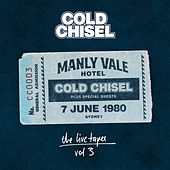 The Live Tapes Vol. 3: Live At The Manly Vale Hotel, June 7, 1980 de Cold Chisel