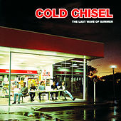 The Last Wave Of Summer de Cold Chisel