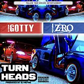 Turn Heads de H-Town Gotty