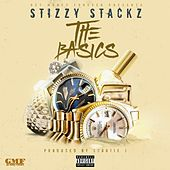 The Basics von Stizzy Stackz