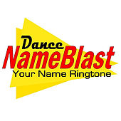 NameBlast (Dance) by Your Name Ringtone