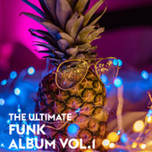 The Ultimate Funk Album Vol.1 de Various Artists
