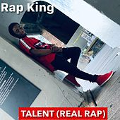Talent Real Rap von Rap King