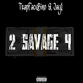 Savage by TrapFaceBino
