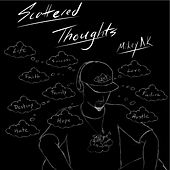 #ScatteredThoughts de Mikey AK