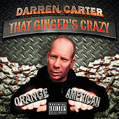 That Ginger's Crazy by Darren Carter
