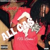 All Gas(No Brakes) by Kialogramz
