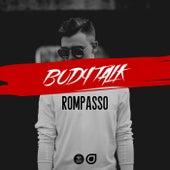 Body Talk by Rompasso