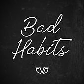 Bad Habits by Chasing Da Vinci