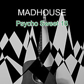 Psycho Sweet 16 de Madhouse