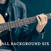 All Background Music Six di Various Artists