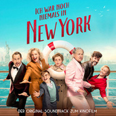 Ich war noch niemals in New York (Original Motion Picture Soundtrack) von Various Artists