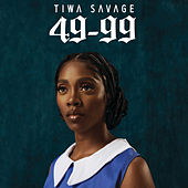 49-99 by Tiwa Savage