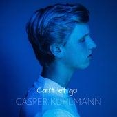 Can't Let Go de Casper Kuhlmann
