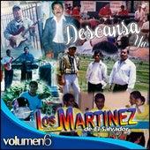 Descansa Ya, Vol. 6 de Los Hermanos Martinez de El Salvador