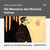 Die Memoiren des Sherlock Holmes von Sherlock Holmes