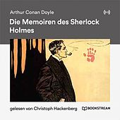 Die Memoiren des Sherlock Holmes by Sherlock Holmes