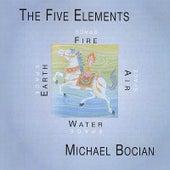 The Five Elements by Michael Bocian
