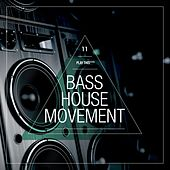 Bass House Movement, Vol. 11 de Various Artists