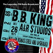 Legendary FM Broadcasts - A&R Studios,  New York NY  26 October 1971 di B.B. King