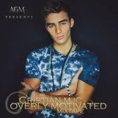 Overly Motivated [Mixtape] von Cristian MJC