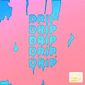 Drip by AVA