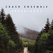 Crashlands by Crash Ensemble
