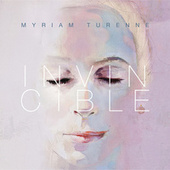 Invincible by Myriam Turenne