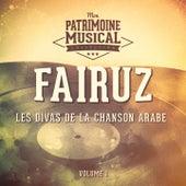 Les plus belles musiques du monde : Les voix de l'Orient, Fairuz, la Diva de la chanson arabe, Vol. 1 by Fairuz