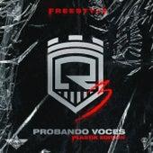 Probando Voces 3 by Cosculluela