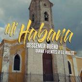 Mi Habana by Descemer Bueno