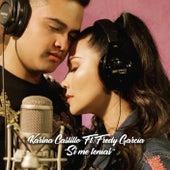 Si Me Tenías by Karina Castillo
