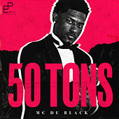50 Tons by MC Du Black