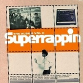 Superrappin - The Album, Vol. 2 von Various Artists