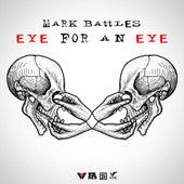 Eye For An Eye (Dax Diss) de Mark Battles
