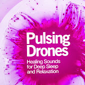 Pulsing Drones de Healing Sounds for Deep Sleep and Relaxation