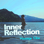 Inner Reflection de Massage Tribe