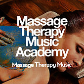 Massage Therapy Music Academy de Massage Therapy Music