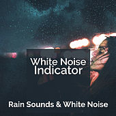 White Noise Indicator by Rain Sounds and White Noise