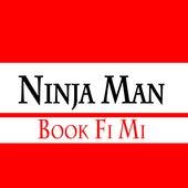 Book Fi Mi by Ninja Man