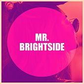 Mr. Brightside de Various Artists