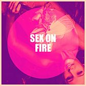 Sex on Fire de Various Artists