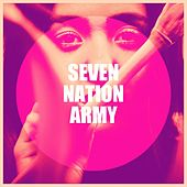 Seven Nation Army by Various Artists