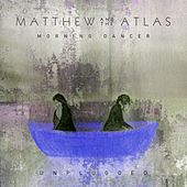 Waging a War & High Fire (Unplugged) by Matthew and the Atlas
