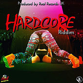 Hardcore Riddim von Various Artists